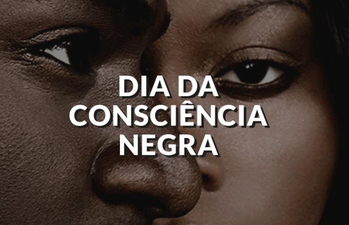 Opinião: será que precisamos mesmo de um dia para ConsciênciaNegra?